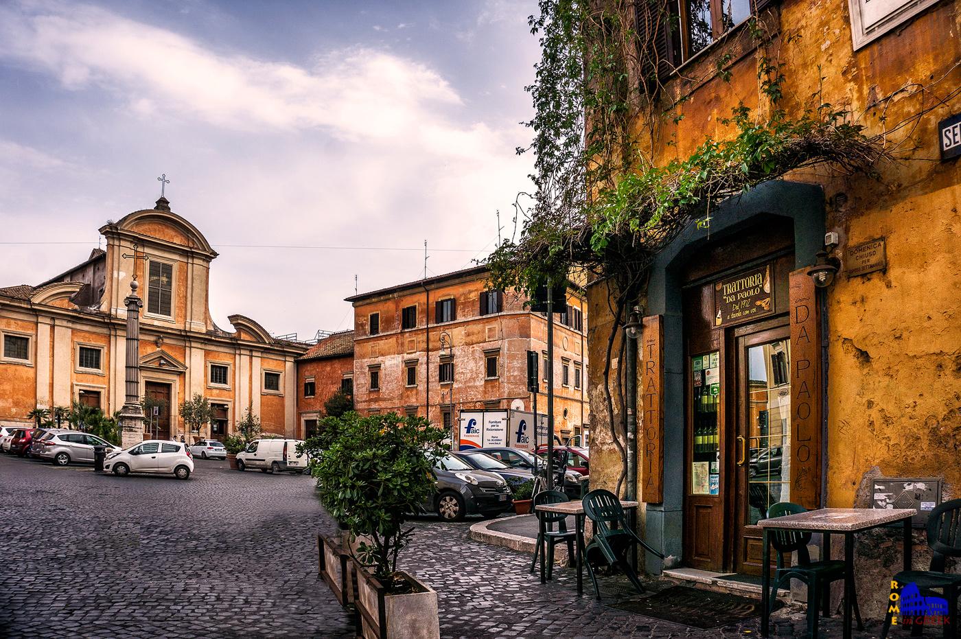Ο ναός San Francesco a Ripa στην γραφική πλατειούλα του Αγίου Φραγκίσκου (piazza San Francesco d'Assisi). O κίονας στην πλατεία, με τον σταυρό στην κορυφή, είναι ρωμαϊκής εποχής.